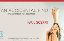 Paul Scerri Exhibition – An Accidental Find